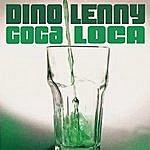 Dino Lenny Coca Loca