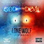Lone Wolf God And The Devil (Feat. Spyda & Denace)