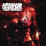 Armand Van Helden I Want Your Soul