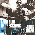 John Coltrane Afro Blue Impressions (Remastered & Expanded)