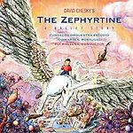 David Chesky The Zephyrtine: A Ballet Story