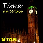 Stan Time And Place