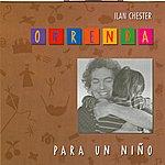 Ilan Chester Ofrenda Para Un Niño