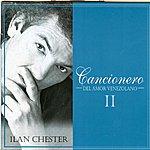 Ilan Chester Cancionero Del Amor Venezolano II