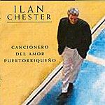 Ilan Chester Cancionero Del Amor Puertorriqueño