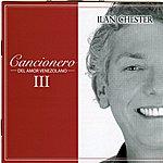 Ilan Chester Cancionero Del Amor Venezolano III