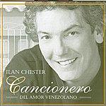 Ilan Chester Cancionero Del Amor Venezolano