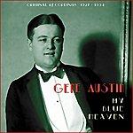 Gene Austin My Blue Heaven (Original Recordings 1927 - 1934)