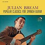 Julian Bream Popular Classics For Spanish Guitar