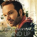 Five For Fighting Stand Up