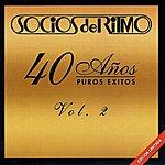 Socios Del Ritmo 40 Años Puros Exitos Vol. 2