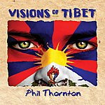 Phil Thornton Visions Of Tibet