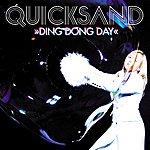 Quicksand Ding Dong Day (Radio Edit)
