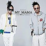 Khan My Mama (Feat. Day Thaitanium)