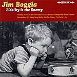 Jim Boggia Fidelity Is The Enemy