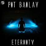 Pit Bailay Eternity