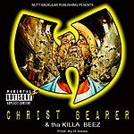 Christ Bearer Christ Bearer & Tha Killa Beez