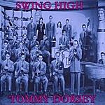 Tommy Dorsey Swing High