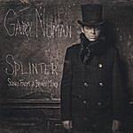 Gary Numan Splinter (Songs From A Broken Mind)