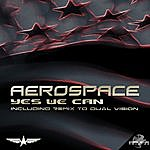 Aerospace Yes We Can