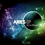 Aries It's A Dream