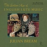 Julian Bream The Golden Age Of English Lute Music