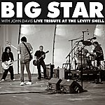 Big Star Live Tribute At The Levitt Shell (With John Davis) - Ep