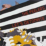 The Peelers Let's Detonate