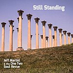 Jeff Martini Still Standing