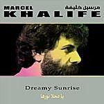 Marcel Khalife Dreamy Sunrise (Ya Mahla Nourha)