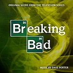 Dave Porter Breaking Bad: Original Score From The Television Series