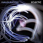 Eclectic Inauguration