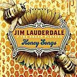 Jim Lauderdale Honey Songs