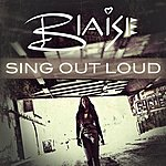 Blaise Sing Out Loud (Ep)