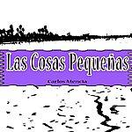 Carlos Mencia Las Cosas Pequeñas