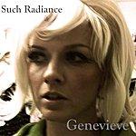 Genevieve Such Radiance