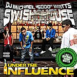 Swishahouse Under The Influence