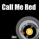 Off The Record Call Me Red