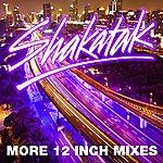 Shakatak More 12 Inch Mixes