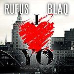 Rufus Blaq I Love The Yo
