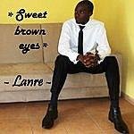 Lanre Sweet Brown Eyes - Single