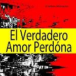 Carlos Mencia El Verdadero Amor Perdóna
