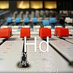 HD #yngr (Feat. Taj-He-Spitz, Iamsu & Chips)