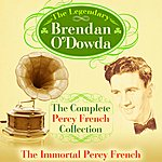 Brendan O'Dowda The Complete Percy French Collection - The Immortal Percy French