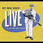 Roy Book Binder Live At The Fur Peace Station