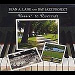 Sean A. Lane Runnin' To Riverside