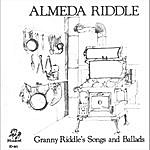 Almeda Riddle Granny Riddle's Songs And Ballads