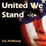 Sal Anthony United We Stand
