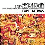 Manuel Valera Expectativas