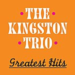 The Kingston Trio The Kingston Trio Greatest Hits